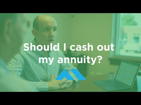 Should I Cash Out My Annuity?
