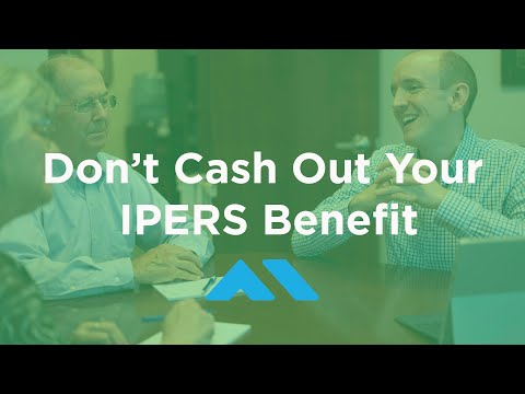 Don't Cash Out Your IPERS Benefit