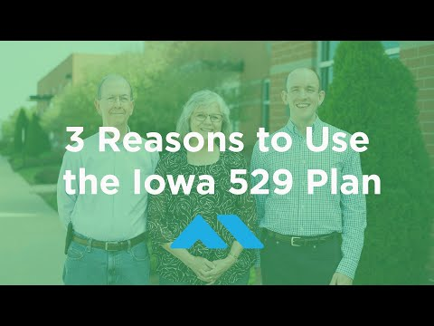 3 Reasons to Use the Iowa 529 Plan