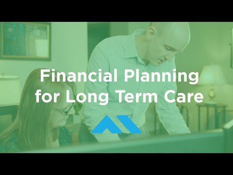Financial Planning for Long Term Care
